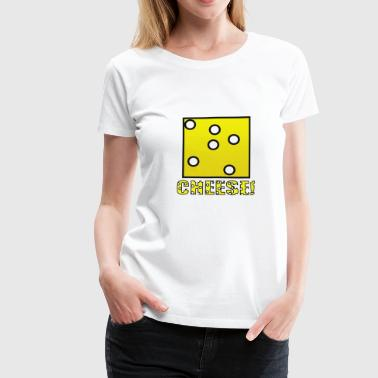 Cheese! - Frauen Premium T-Shirt
