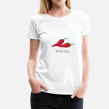 Red Chilli BUY ME CHILLI - Women's Premium T-Shirt