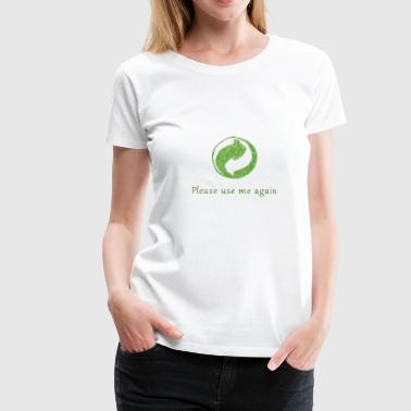 Recycling useMeAgain - Women's Premium T-Shirt
