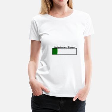 Suchbegriff Motivation Arbeit Spruch T Shirts Online Bestellen