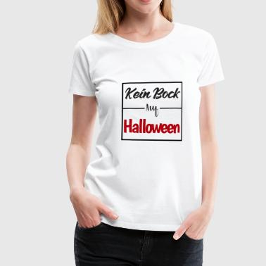 Provocateur Citation de slogan provocateur drôle disant - Halloween - T-shirt Premium Femme