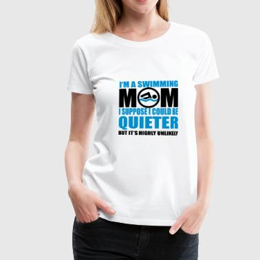 Swimming mom - Women's Premium T-Shirt