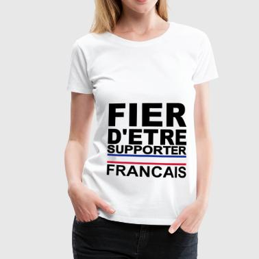 Allez Les Bleus Football France Supporter francais france Allez  - T-shirt Premium Femme