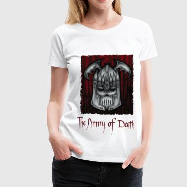 The Army of Death - Camiseta premium mujer