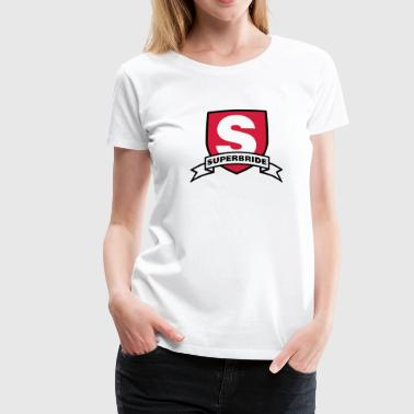 Superbride | Wedding - Women's Premium T-Shirt