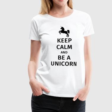 Lugn keep calm and be a unicorn - Premium-T-shirt dam