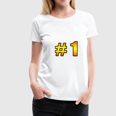 Number Crown Number 1 - Gold - Women's Premium T-Shirt