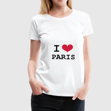 I Love Paris - Frauen Premium T-Shirt