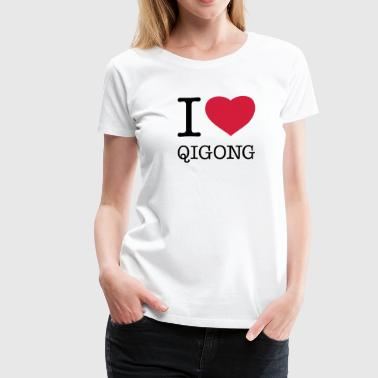 I LOVE QIGONG - Women's Premium T-Shirt