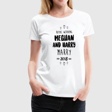 Royal Wedding Meghan And Harry Marry - Women's Premium T-Shirt