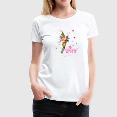 Süßes T-Shirt-Motiv mit Fee - Be happy - Frauen Premium T-Shirt