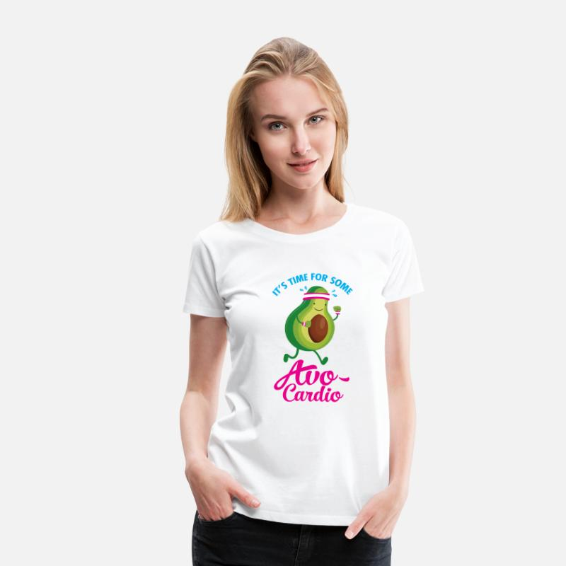 Funny T-Shirts - It\'s Time For Some Avo Cardio - Women's Premium T-Shirt white