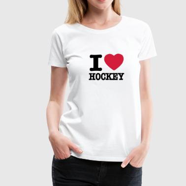 i love hockey - Frauen Premium T-Shirt
