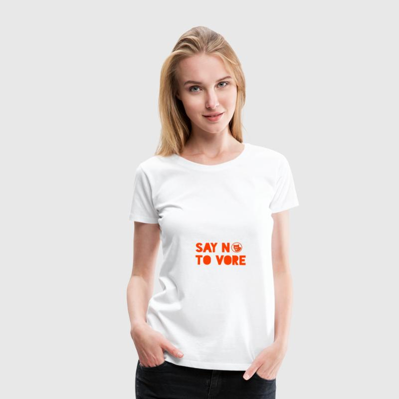 Say NO to VORE - Women's Premium T-Shirt