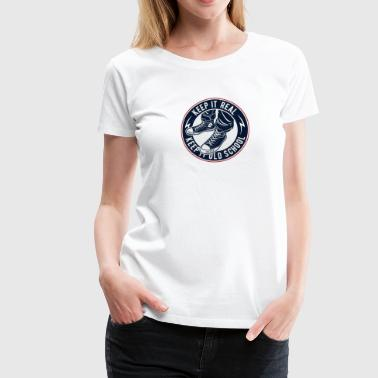 Keep It Oldschool - Frauen Premium T-Shirt