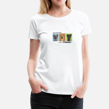 Pyrenees Have the style Have a pyrenees - Women's Premium T-Shirt