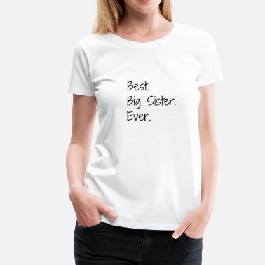 c9c17556f42201 Sister siostra narodziny rodzina śmieszne urodziny dziecko sister - Premium  koszulka damska
