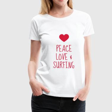 surfing / surfare / surfa / surf - Premium-T-shirt dam