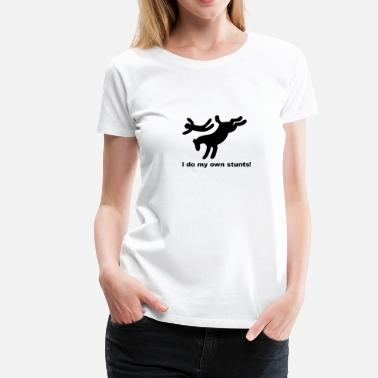 Gallop Print I do my own stunts - Women's Premium T-Shirt
