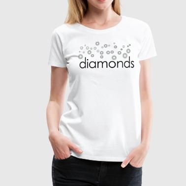 diamants diamants - T-shirt Premium Femme