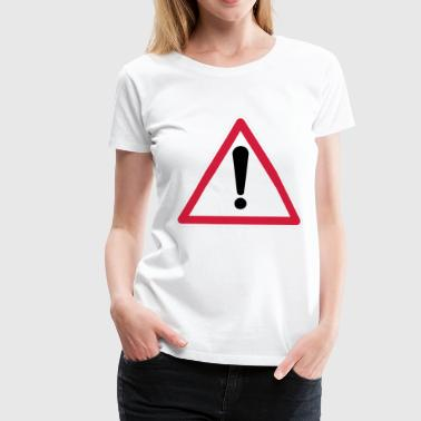 Attention! - T-shirt Premium Femme