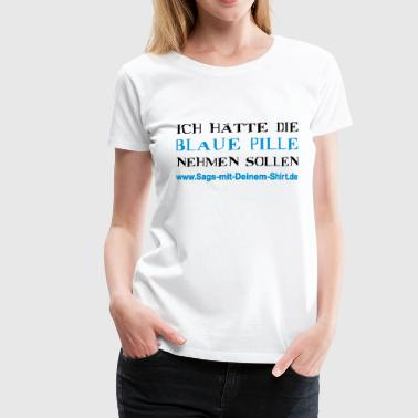 Blaue Pille - Matrix - Promotion - Frauen Premium T-Shirt