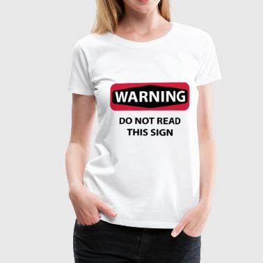 Warn warning - Women's Premium T-Shirt