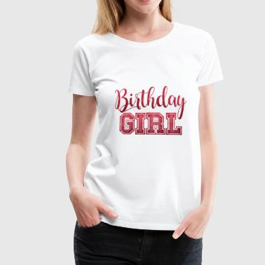 birthday present - Women's Premium T-Shirt