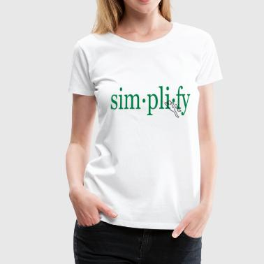 Simplify! w/ relaxed person (black outline) - Women's Premium T-Shirt