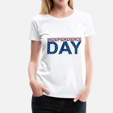 Independence Day INDEPENDENCE DAY - Frauen Premium T-Shirt