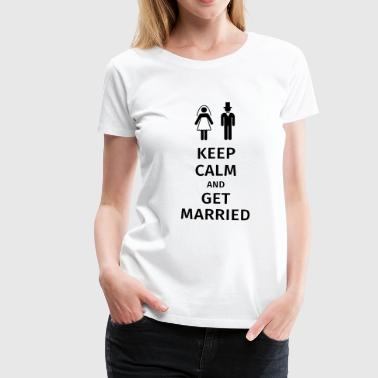 Panna keep calm and get married - Koszulka damska Premium