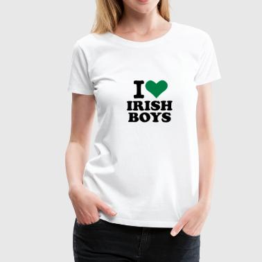 I love Irish Boys - Frauen Premium T-Shirt