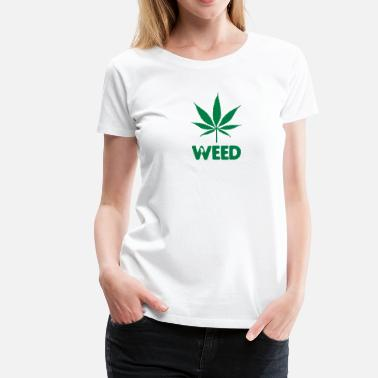 Weed Leaf weed with leaf - Women's Premium T-Shirt