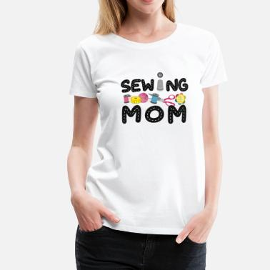 Crafty sy mamma Stitching Crafty Stickning mamma quilting - Premium-T-shirt dam