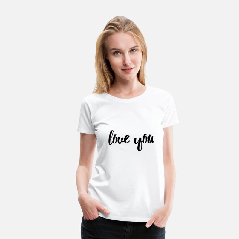 S'aimer T-shirts - Love you / Teen / Mama / Sister / Friends Shirt - T-shirt premium Femme blanc