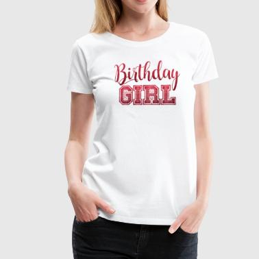 birthday girl Geburtstags Shirt - Frauen Premium T-Shirt