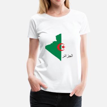 911006b5fef Drapeau Algérie Algérie avec écriture Arabe - T-shirt premium Femme