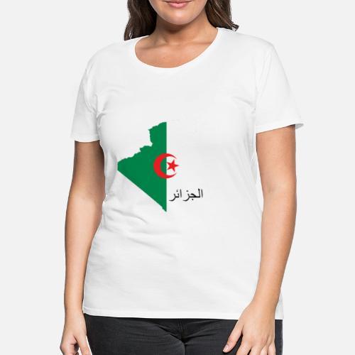 c43dea3dd0d Devant. Dos. Dos. Design. Devant. Devant. Dos. Design. Devant. Devant. Dos.  Dos. Algérie T-shirts - Algérie avec écriture Arabe - T-shirt premium Femme  ...