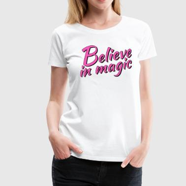 Believe in magic Logo in pink - Frauen Premium T-Shirt
