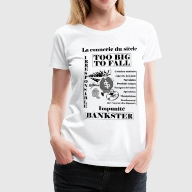 bankster irresponsible and unpunished - Women's Premium T-Shirt