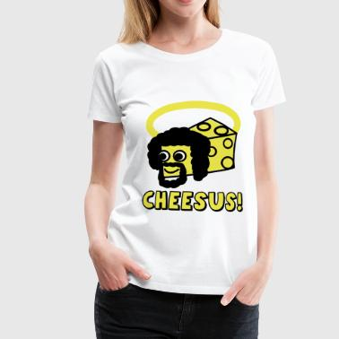 Cheesus  - Frauen Premium T-Shirt
