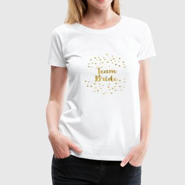 team_bride_gold_heart - Frauen Premium T-Shirt