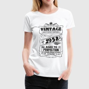 Vintage 1958 Vintage Aged To Perfection 1958 - Women's Premium T-Shirt