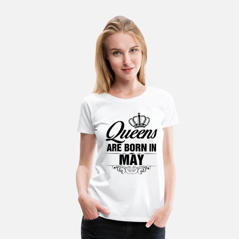 May T-Shirts - Queens Are Born In May Tshirt - Women's Premium T-Shirt white