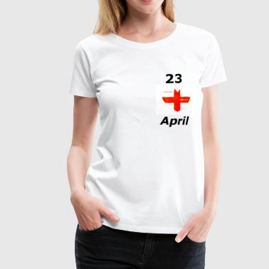 Englands ST GEORGE  - Women's Premium T-Shirt