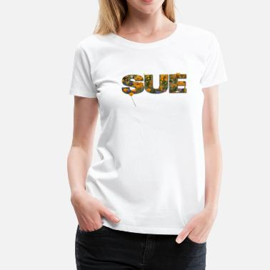 Sue 'Sue' - Women's Premium T-Shirt