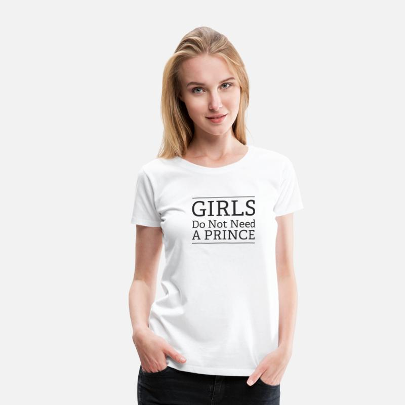 Feminist T-Shirts - Girls don't need a prince - Women's Premium T-Shirt white