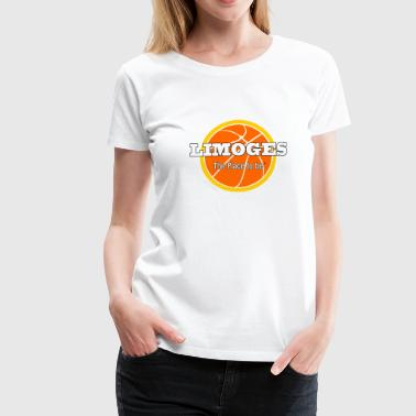 Limoges The-place-to-be Basket - T-shirt Premium Femme