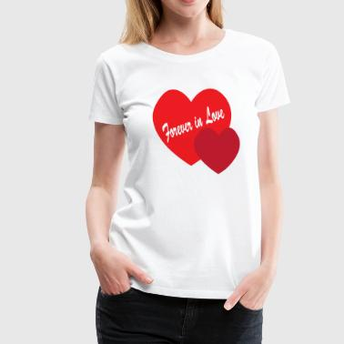 Forever in Love - Women's Premium T-Shirt