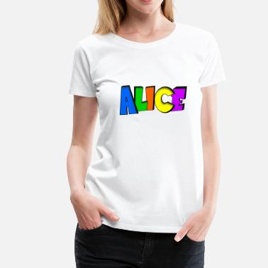 Alice Alice - Women's Premium T-Shirt